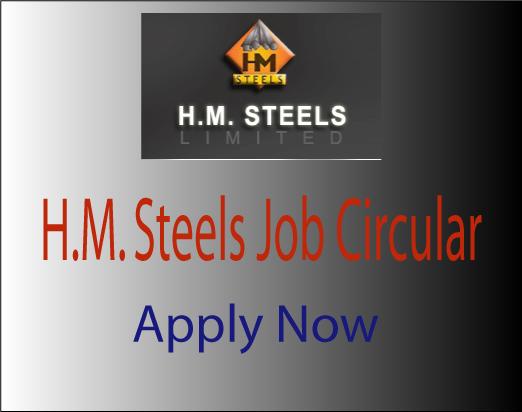 HM Steels Job Circular