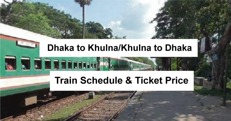 Dhaka To Khulna Train Schedule & Ticket Prices