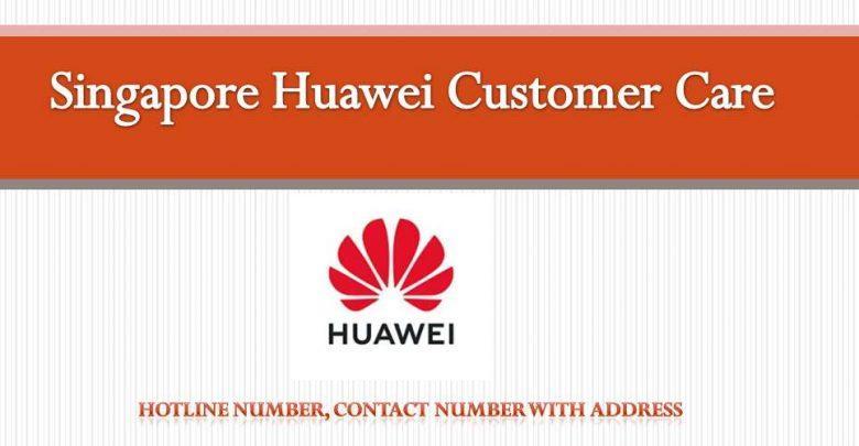 Singapore Huawei All Customer Care