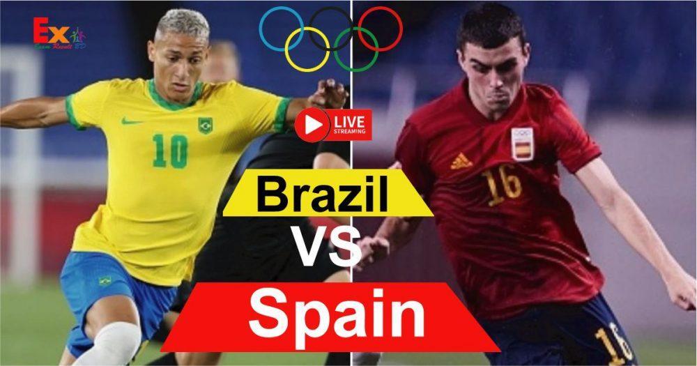 Brazil Vs Spain Olympic Final Match Watch Live