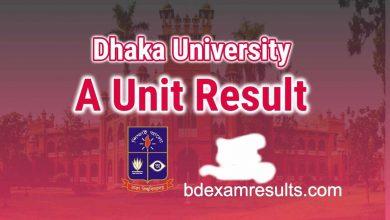 Dhaka University A Unit Admission Result